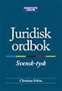 Juridisk ordbok : Svensk-tysk