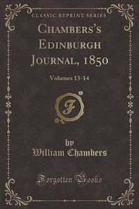 Chambers's Edinburgh Journal, 1850