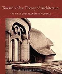Toward a New Theory of Architecture