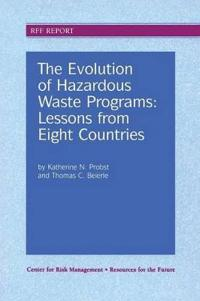 The Evolution of Hazardous Waste Programs