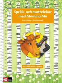 Mamma Mu Språk och mattelekar Lärarhandledning