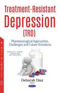 Treatment-Resistant Depression TRD
