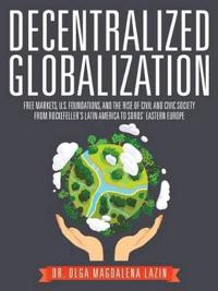 Decentralized Globalization