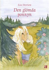 Den glömda ponnyn