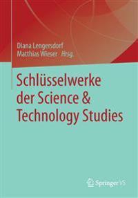 Schlüsselwerke Der Science & Technology Studies