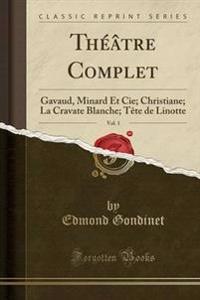 Theatre Complet, Vol. 1