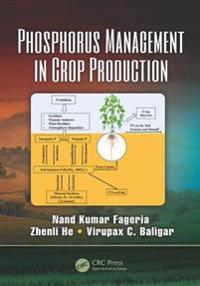 Phosphorus Management in Crop Production
