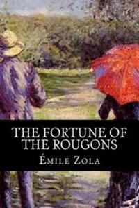The Fortune of the Rougons(world's Classics)