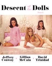 Descent of the Dolls: Part I