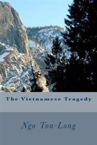 The Vietnamese Tragedy: On the Way of Sojourners_v.3