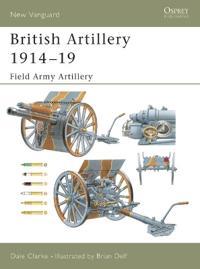 British Artillery 1914 - 19