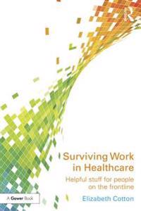 Surviving Work in Healthcare