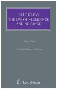Buckley: The Law of Negligence and Nuisance
