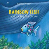 Rainbow Fish and the Big blå Whale - Marcus Pfister - böcker (9780735842861)     Bokhandel