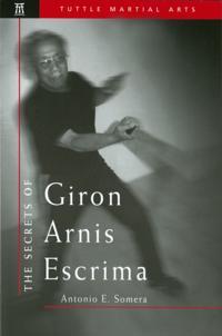 Secrets of Giron Arnis Escrima