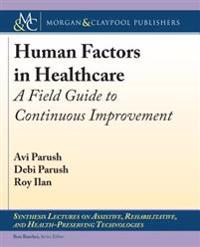 Human Factors in Healthcare