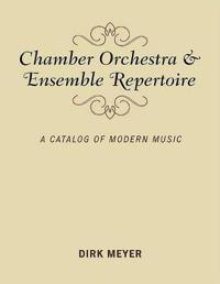 Chamber Orchestra and Ensemble Repertoire
