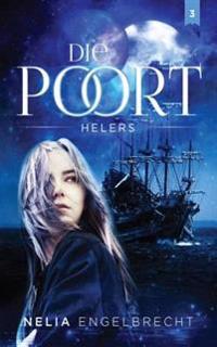 Die Poort 3: Helers