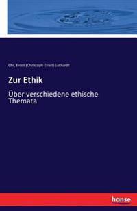 Zur Ethik
