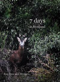 7 days in Scotland