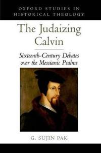 The Judaizing Calvin