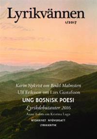 Lyrikvännen 1/2017. Ung Bosninsk poesi
