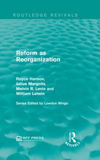 Reform as Reorganization