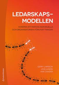 Ledarskapsmodellen - Konsten att matcha individuella och organisatoriska förutsättningar