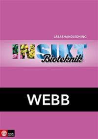 Insikt Bioteknik Lärarhandledning Webb