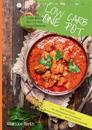 Low Carb One Pot Pasta Meals All-in-one Eintopf Rezepte Diät Kochbuch für Mittagessen Abendessen Gesund abnehmen - Wenig Kohlenhydrate