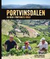 Portvinsdalen : en resa i portvinets värld