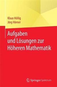 Aufgaben Und L sungen Zur H heren Mathematik