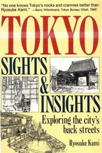 Tokyo Sights and Insights
