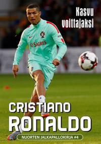 Cristiano Ronaldo - Kasvu voittajaksi