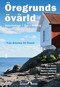 Öregrunds övärld - från Arholma till Örskär