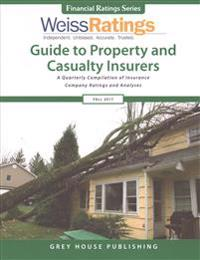 Weiss Ratings Guide to Property & Casualty Insurers, Fall 2017