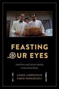 Feasting Our Eyes