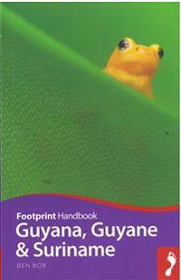 Footprint Guyana, Guyane & Suriname