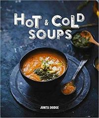 Hot and Cold Soups