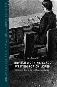 British Working-Class Writing for Children