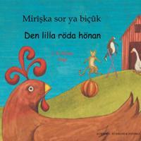 Den lilla röda hönan  (kurmanji och svenska)