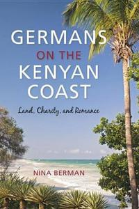 Germans on the Kenyan Coast