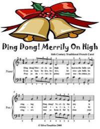 Ding Dong Merrily On High - Easy Piano Sheet Music Junior Edition