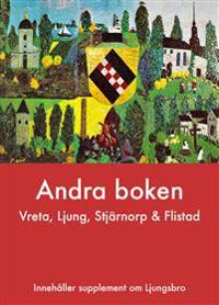 Andra boken  : Vreta, Ljung, Stjärnorp och Flistad