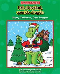 Feliz Navidad, Querido Dragon/Merry Christmas, Dear Dragon