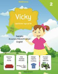 Vicky upptäcker nya språk : bosniska / serbiska / kroatiska