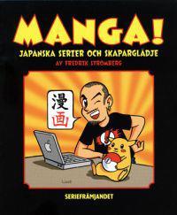 Manga! Japanska serier och skaparglädje
