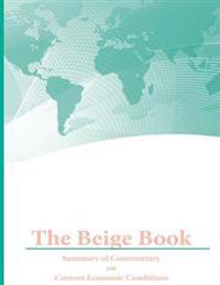 The Beige Book: Summary of Commentary on Current Economic Conditions