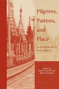 Pilgrims, Patrons and Place