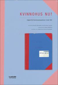 Kvinnohus nu! : dagbok från Kvinnohusockupationen i Umeå 1983
